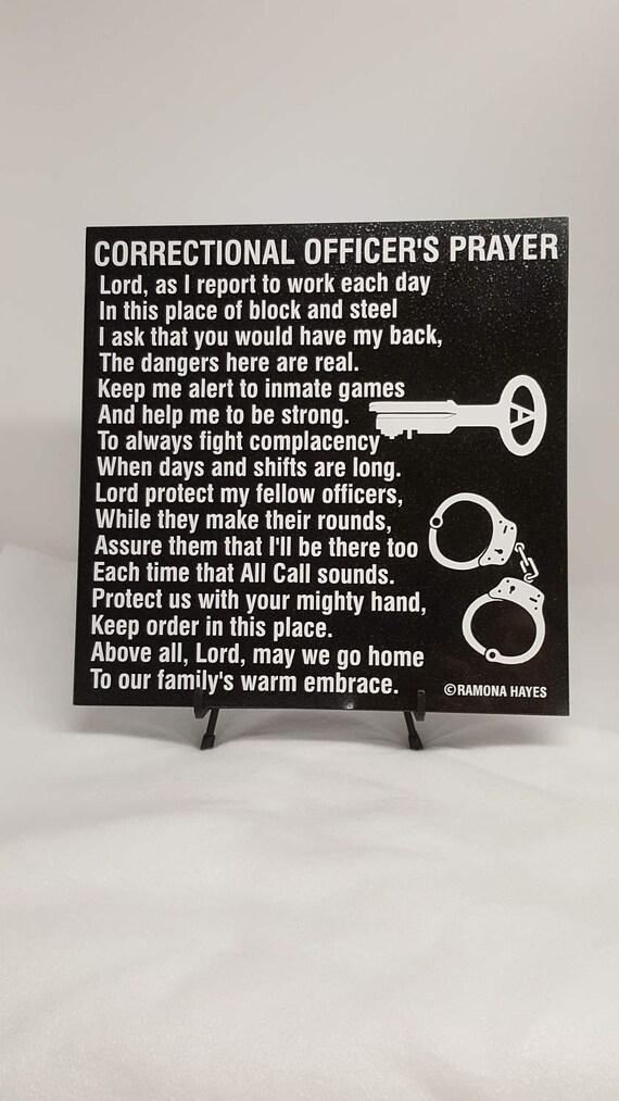 Correctional Officer's Prayer - C.O. Prayer - Guard's Prayer - Correctional Officer Tribute - C.O. Retirement - C.O. Graduation - Cadet