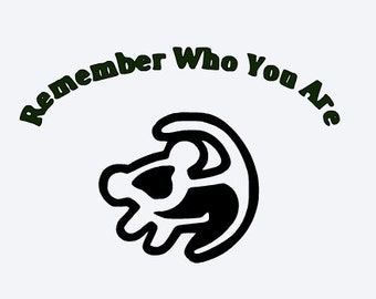 SVG, disney, remember who you are, lion king, simba, cut file, printable,  cricut, silhouette, instant download