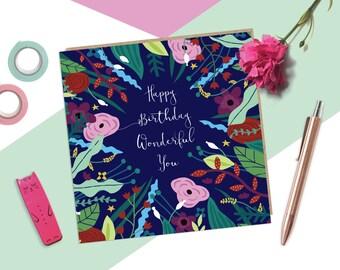 Happy Birthday Wonderful You, Birthday card, Floral greetings card, floral birthday card, birthday card for her, pretty birthday card