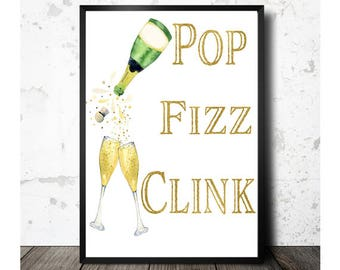 Printable Wall Art, Pop Fizz Clink, Champagne Art Print, Bar Wall Art, Bar Wall Decor, Party Decor, 8x10 Printable, Instant Download
