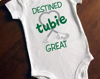 Destined Tubie Great Onesie/Bodysuit/ T-Shirt G-Tube/Feeding Tube