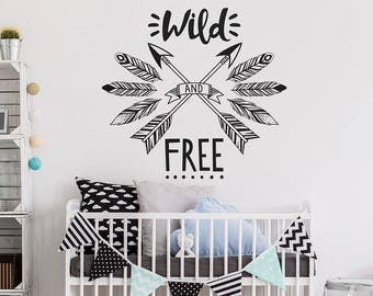 Wild And Free Wall Decal   Tribal Nursery Decal, Wild U0026 Free Wall Quote,