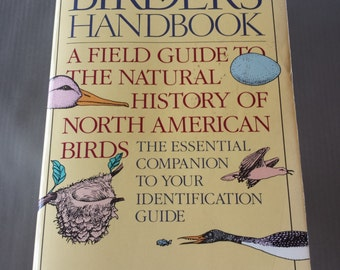 1988 The Birder's Handbook A Field Guide To The Natural History Of North American Birds