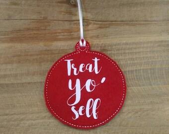 Treat Yo' Self Parks and Rec Ornament