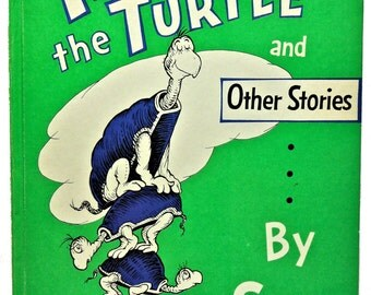 Yertle the Turtle and Other Stories Dr. Seuss Children's Storybook 1958