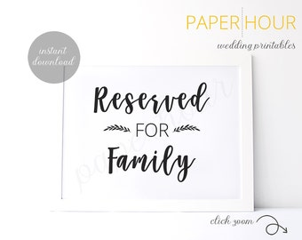 Printable Wedding Reception Sign | Reserved for Family Sign | Instant Download | 5x7 & 8x10 | DIY Printable/Digital File | z004
