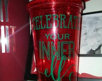 Celebrate Your Elf tumbler