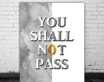 Printable Quote, LOTR Poster Movie Quote, The One Ring, Lord Of The Rings, Tolkien, Middle Earth LOTR Art, You Shall Not Pass, Gandalf Quote