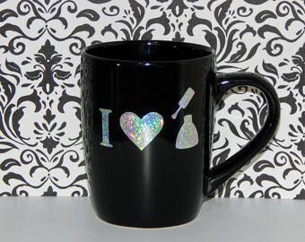 Black or White Mug - Holographic 'I <3 Nail Polish'