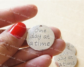 One day at a time charm pendant, 23mm,Antique Silver Supplies,DIY Supplies