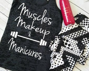 Funny workout shirt. Funny workout tank tops. Muscles Makeup And Manicures™. Funny gym tank tops. Gym tank tops. Gym Shirts. Workout Clothes