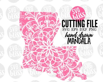 State SVG | Louisiana SVG| Cutting File for Cricut or Silhouette Crafters| svg eps dxf png| Handdrawn Mandala art
