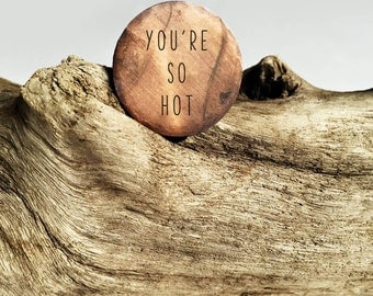 """You're So Hot Token 