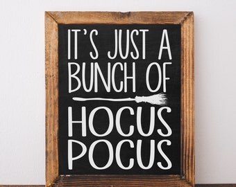 Digital Download It's Just A Bunch Of Hocus Pocus Printable 5x7 and 8x10