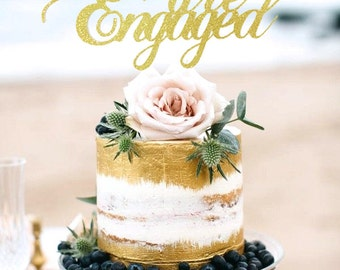 Engagement Cake Topper, Glitter Cake Topper, We're Engaged Cake Topper, Engagement Party, Engagement Photo Prop, Cake Decor, She Said Yes