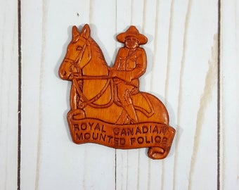 Vintage Royal Canadian Mounted Police Magnet - Etched Wood - Carved - Made in Canada - Horse - Mountie - RCMP - Travel Souvenir - Fridge