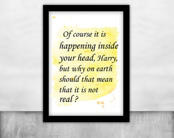of course it happening inside your head Rowling Quote harry potter print Motivational Dumbledore Wall Art