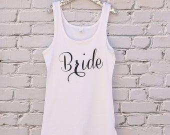 3 Colors....Bride Tank Top, Bridal Shirt , Bachelorette Tank Top, Bride Top ,Bridal Top,  Bridal Shower Gift