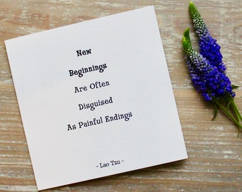 New Beginnings , Lao Tzu , Encouragement Card , Starting Over Card , Break Up Card , Laozi , Buddha Quote , Supportive Card , Fresh Start.