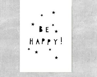 Be Happy Print, Monochrome Nursery Art, Scandi Nursery Print, Modern Baby Decor, Nursery Print, Neutral Baby Gift, Inspirational Quote