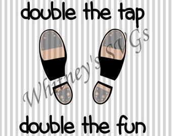 Double the Tap Double the Fun SVG DXF Cutting File