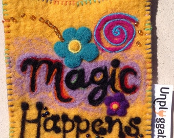 "Cell Phone Case, ""Magic Happens Unplugged"""
