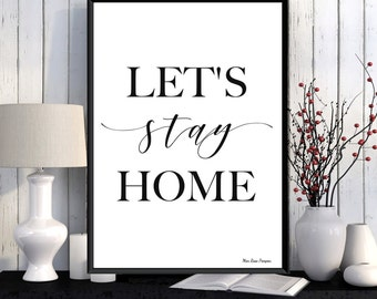 Quote poster, Let's stay home, Word art, Digital typography, Modern design, Home wall decor, Printable art, Inspirational art, Quote print
