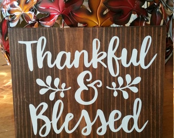 Thankful & Blessed Thanksgiving Sign