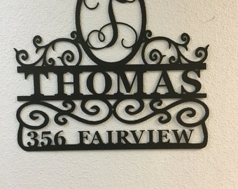 """House or driveway sign 26"""" wide"""