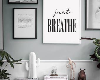 Just Breather Print, Just Breathe, Printable Art, Calming Print, Black and White, Yoga Printable, Bedroom Prints