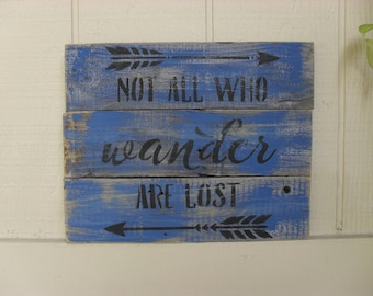 "Reclaimed Wood Sign Wall Art ""Not All Who Wander Are Lost"" Rustic Distressed Weathered Boho"