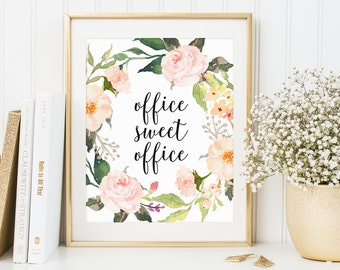 Inspirational Quote, Office Sweet Office, Watercolor Print, Watercolor Decor, Office Print, Floral Office Decor, Work Motivational Print