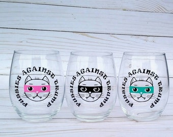 Pussies Against Trump Stemless Wine Glass   Variety of fun color options   Anti Trump   Women political humor  
