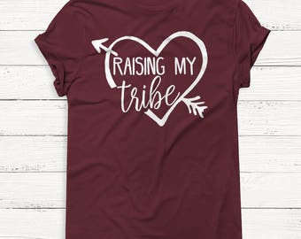 Raising my Tribe - Mama Shirt - Mother's Day Shirt - Mom Shirt - Mom Life Shirt - Wife - Boss - T-Shirt - Gift for Mom - Gift - Coffee
