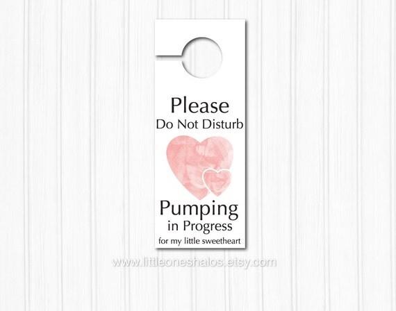 please do not disturb pumping in progress door knob sign do