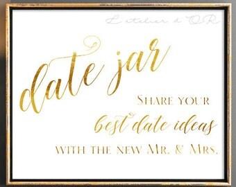 Best date ideas Wedding sign - Date Jar sign - Gold foil Wedding sign - Reception sign - Gold foiled print