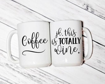 This is Totally Wine - This is Totally Wine Coffee Mug - This could be wine - This could be wine coffee mug - Wine - Wine Coffee Mug
