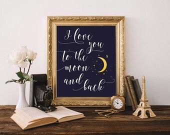 I love you to the moon and back, nursery art, dark blue nursery wall decor, yellow moon art, kids room decor, moon and stars, nursery print