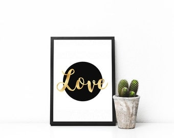 "Printable, Love, Home Decor, A3/11""x14"", A4/8""x10"", A5/5""x7"", Black and Gold, Gold Foil, Download, Digital Art Print, Gift"