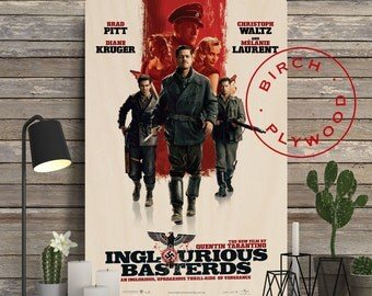 INGLOURIOUS BASTERDS - Poster on Wood, Quentin Tarantino, Brad Pitt, Diane Kruger, Movie Poster, Unique Gift, Birthday Gift, Print on Wood