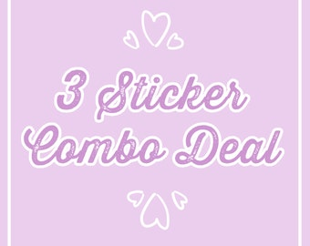 3 STICKER COMBO DEAL