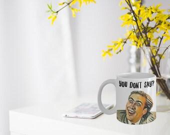 """Nicolas Cage Mug """"You Don't Say Nicolas Cage Meme"""" Funny Drawn Nicolas Cage Face"""