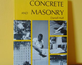 How to Work With Concrete and Masonry , 1973 , Darrell Huff  , OOP