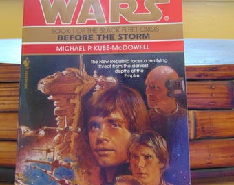 Star Wars Before the Storm 1996 Michale P Kube-McDowell