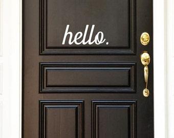 Hello Door Decal, Front Door Decal, Hello, Decal, Welcome Sign, House Warming Gift, Front Door Greeting, New Home Gift, Entry Door Decal