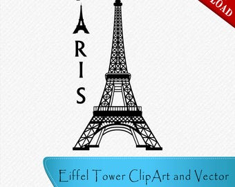 Eiffel Tower Paris Silhouette, Eiffel Tower Clipart, Eiffel Tower Paris Vector, Clipart, Cut, Vector digital download, svg, dxf, eps, png