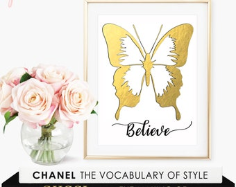 Believe Sign / Butterfly Print / Butterfly Wall Decor / Believe Print / Gold Foil Print / Vday Gift / Gold Home Decor / Dorm Room Decor Xoxo