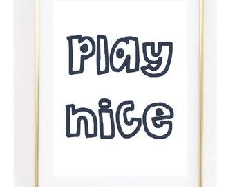 Play Nice Kids Room Nursery Print