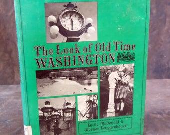 The Look of Old Time Washington McDonald, Lucile & Lenggenhager, Werner