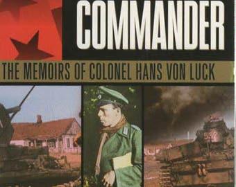 Panzer Commander The Memories of Colonel Hans Von Luck 1989 Paperback Book